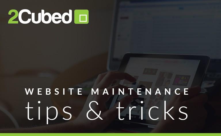 Website Maintenance Tips & Tricks