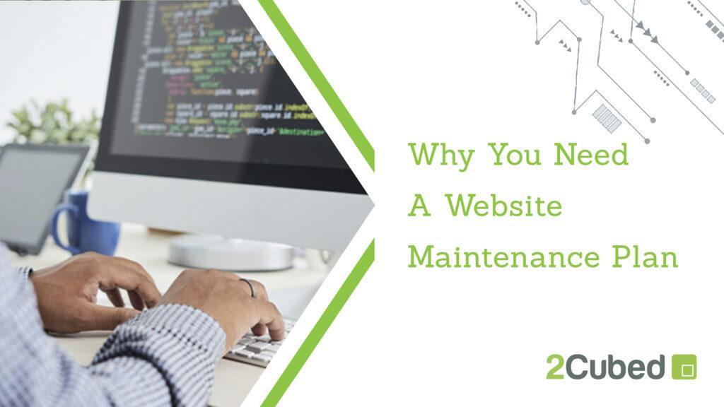 why do i need a website maintenance plan?